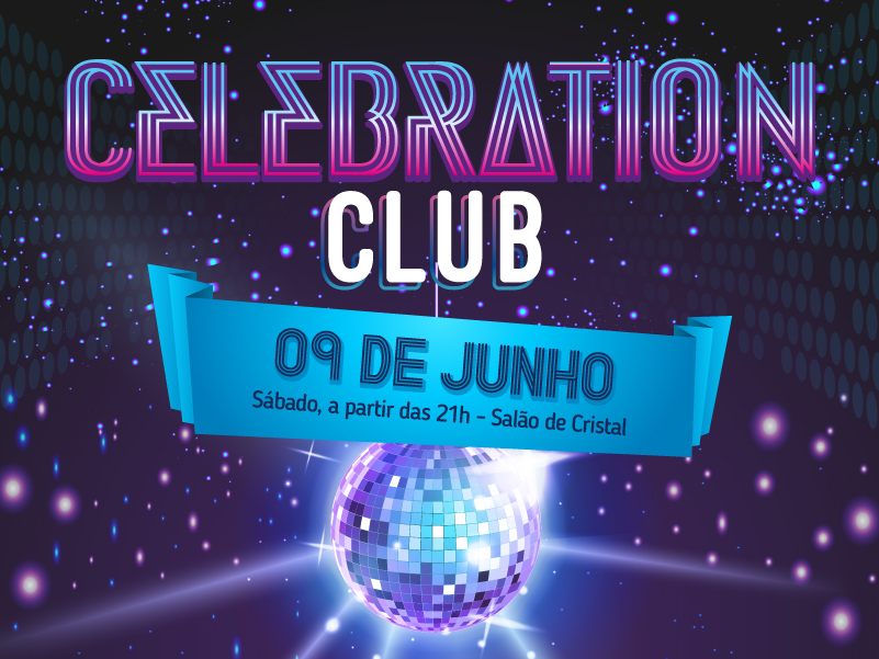 2018515_05_08_noticia_site_celebrationclub-01